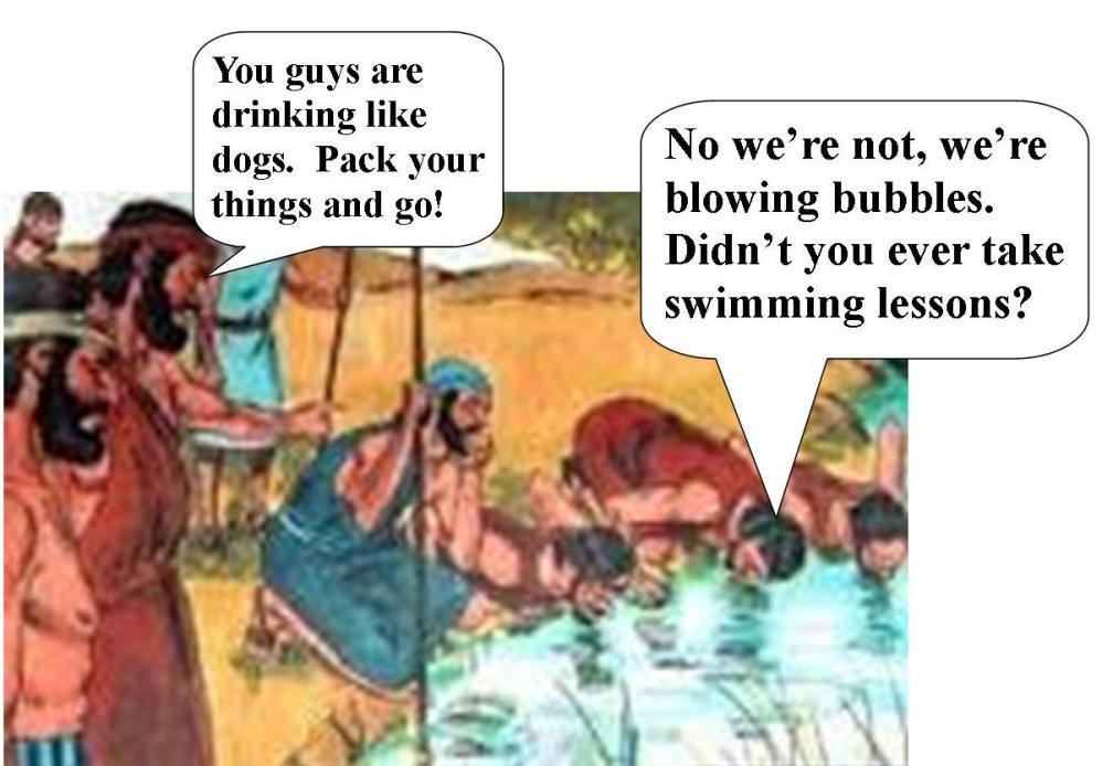 Gideon's men drinking like dogs