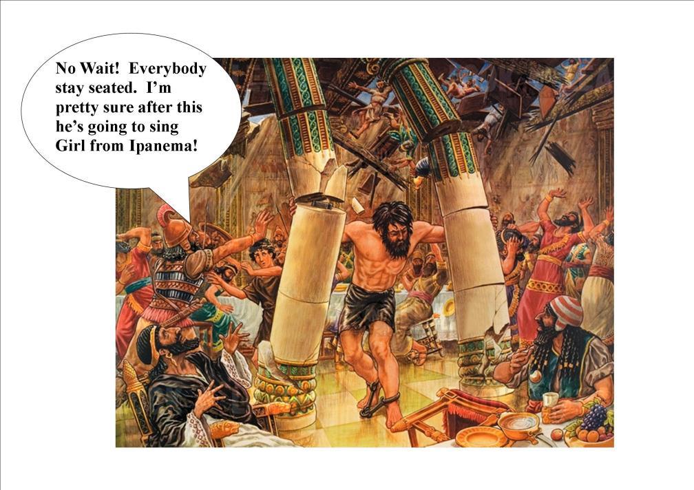 Samson pushing down the pillars